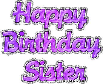 Facebook Happy Birthday Sister Sayings | happy birthday sister graphics and comments