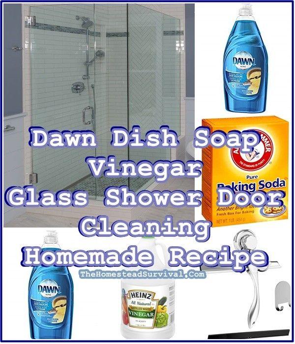 Dawn Dish Soap Vinegar Glass Shower Door Cleaning Homemade Recipe