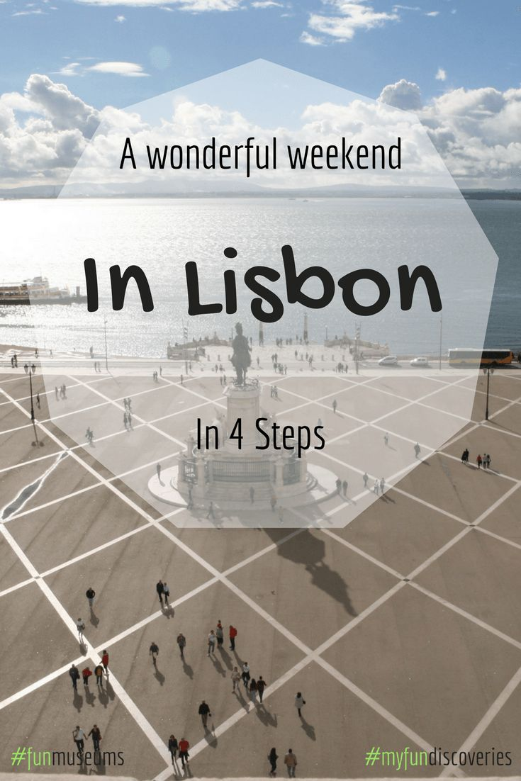 A wonderful Weekend in Lisbon in 4 Steps