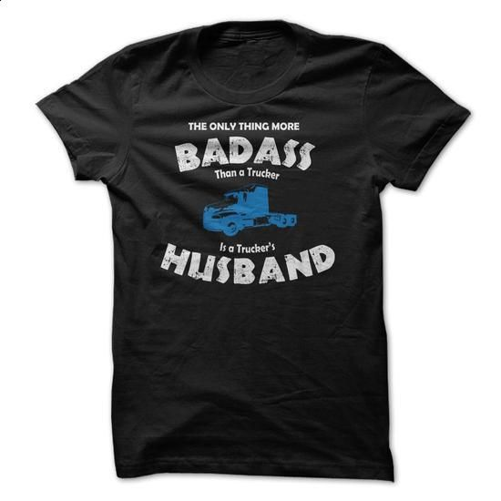 Are You The Husband Of A Bad Ass Trucker?! - #band shirt #pullover hoodie. ORDER NOW => https://www.sunfrog.com/LifeStyle/Are-You-The-Husband-Of-A-Bad-Ass-Trucker.html?68278