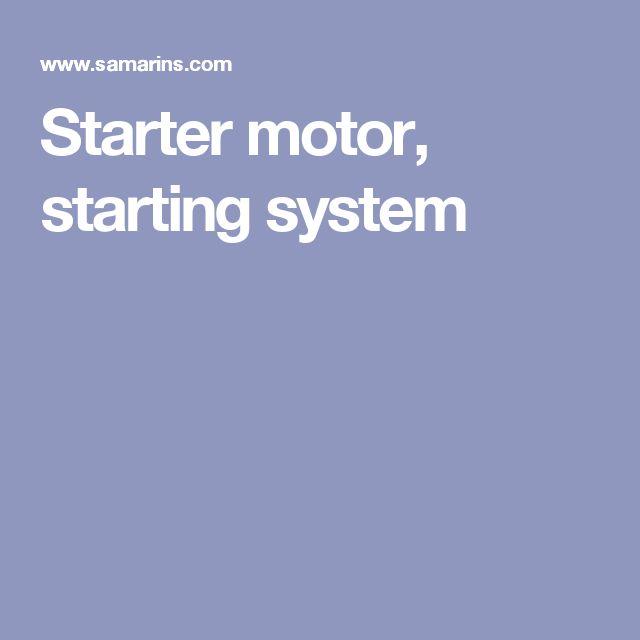 Starter motor, starting system