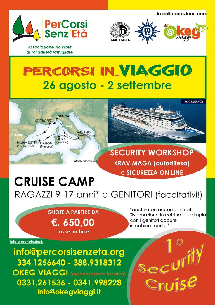 ultima cabina disponibile!!!  SECURITY CRUISE MSC SINFONIA - Mediterraneo Occidentale per FAMIGLIE, GIOVANI e ADULTI (coppie e single) con stage di KRAV MAGA e workshop di SICUREZZA SUL WEB