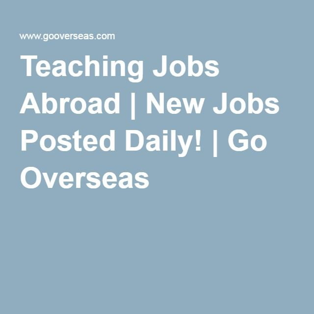 Teaching Jobs Abroad | New Jobs Posted Daily! | Go Overseas