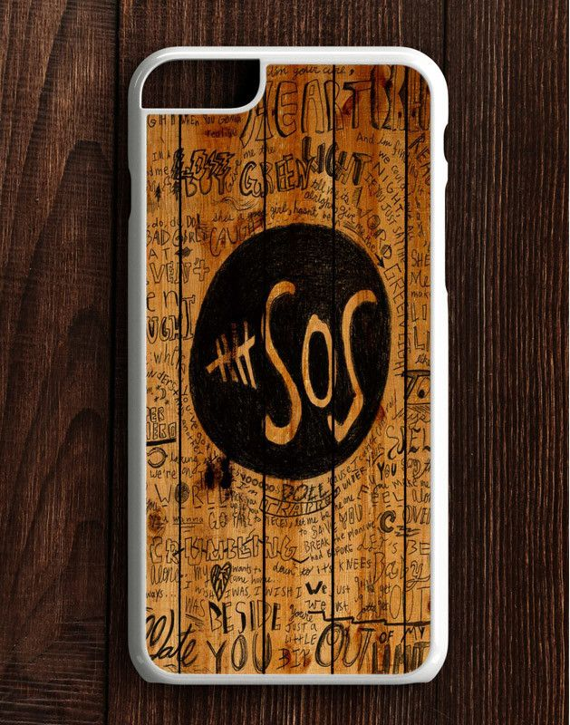 5 Second Of Summer Fans Quotes On Wood iPhone 6 Plus | 6S Plus Case