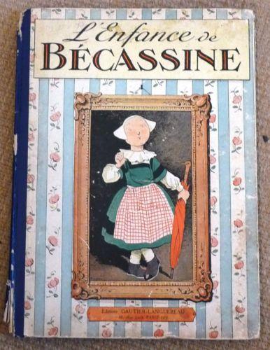 L'Enfance DE Becassine Pinchon Caumery Gautier Languereau 1947