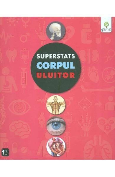 Corpul uluitor - Superstats