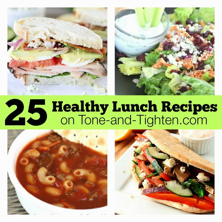 Back to school? Off to work? Bored with lunch in general? Get 25 delicious and #healthy lunch #recipes from Tone-and-Tighten.com