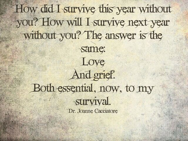 Love and grief are both essential to my survival