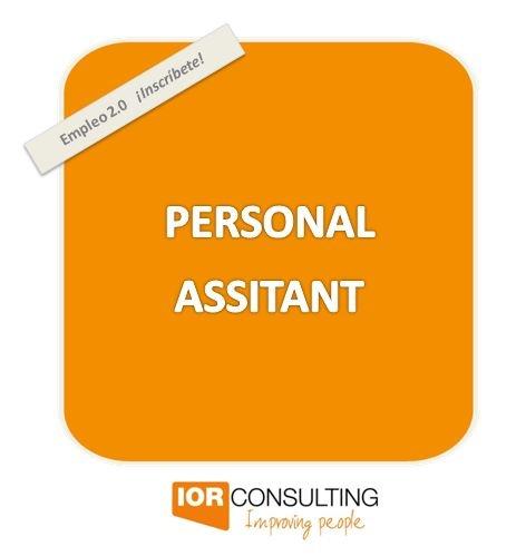 Importante empresa del Sector Publicidad / Marketing / Comunicación precisa incorporar en sus oficinas centrales ubicadas en Barcelona:    PERSONAL ASSITANT