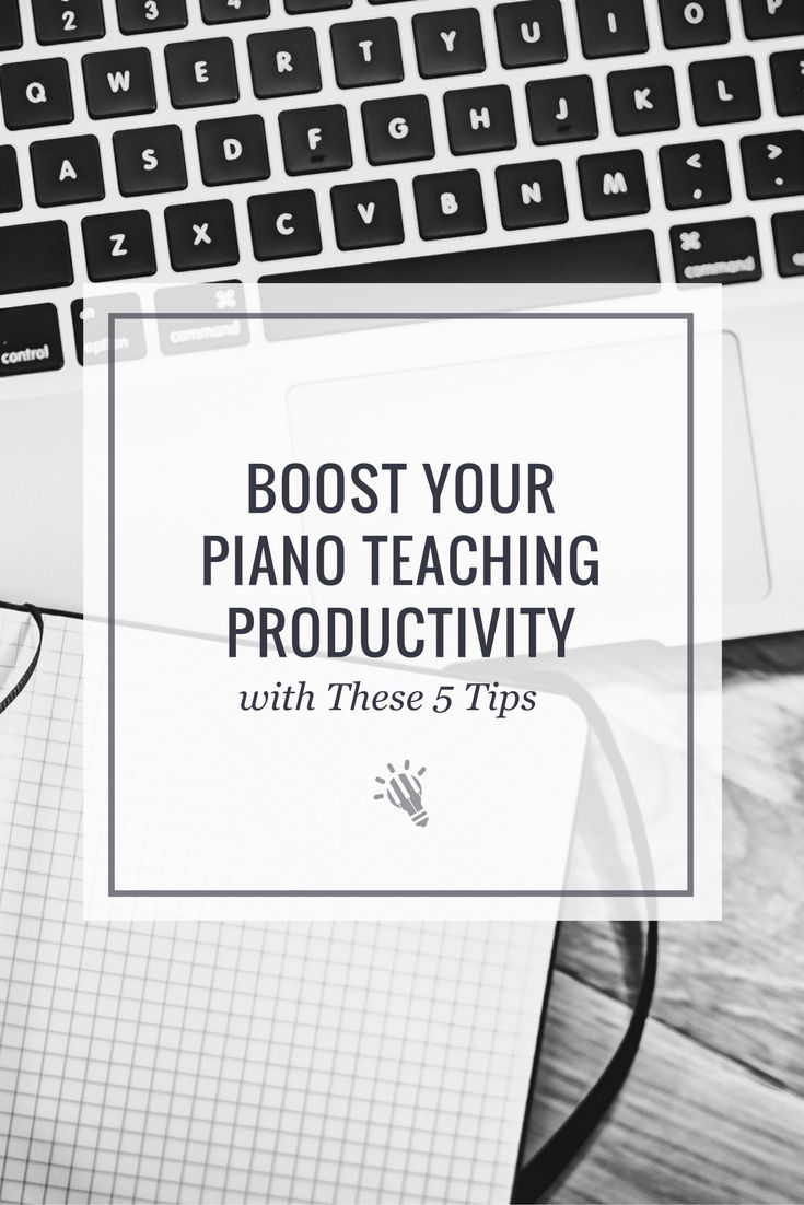 [New Blog Post] Boost Your Piano Teaching Productivity with These 5 Tips https://timtopham.com/5-quick-tips-to-boost-your-teaching-productivity/?utm_campaign=coschedule&utm_source=pinterest&utm_medium=timtopham.com&utm_content=Boost%20Your%20Piano%20Teaching%20Productivity%20with%20These%205%20Tips
