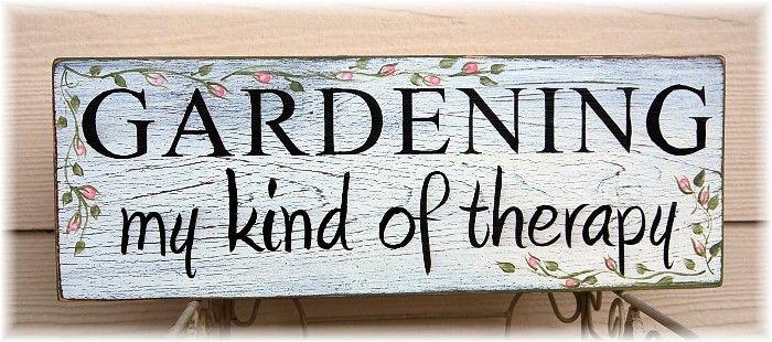Gardening is my kind of therapy #tuinieren #ECOstyle #citaten #spreuken
