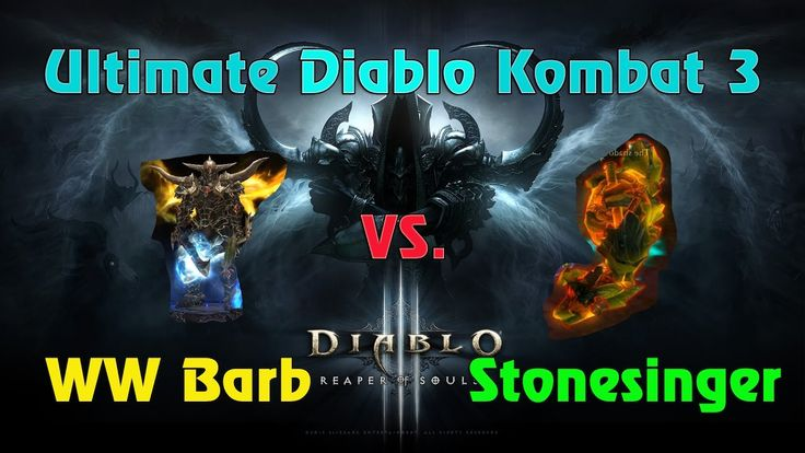 Ultimate Diablo Kombat 3: WW BARB vs. STONESINGER.. FIGHT! #Diablo #blizzard #Diablo3 #D3 #Dios #reaperofsouls #game #players