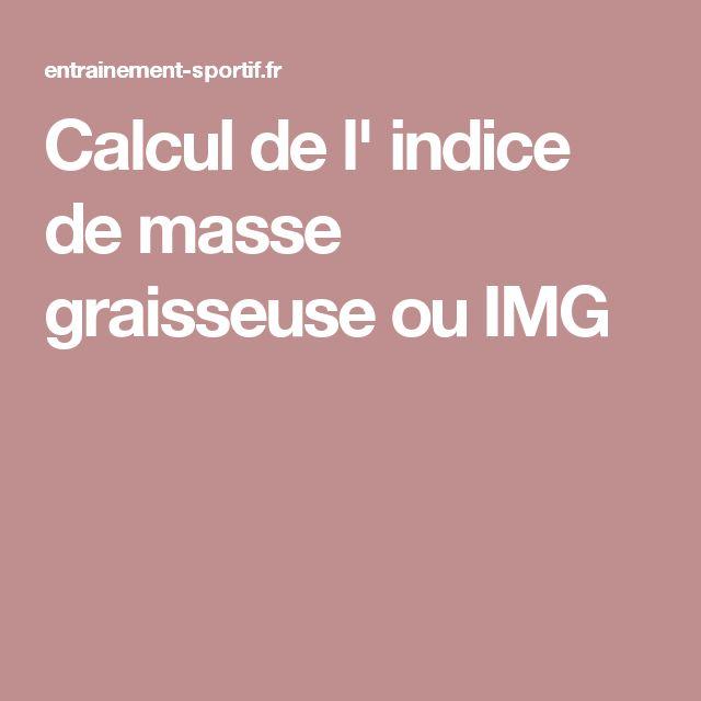 Calcul de l' indice de masse graisseuse ou IMG