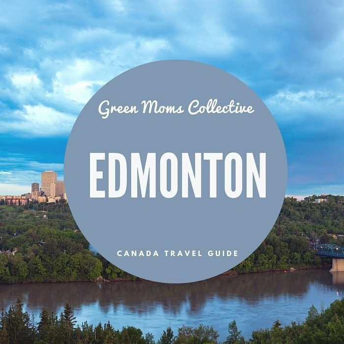 Edmonton Family Travel: Things To Do In Edmonton Places To Stay and Play