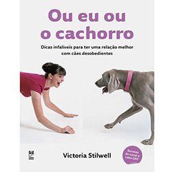 Livro - Ou Eu ou o Cachorro