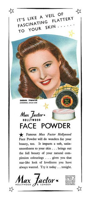Barbara Stanwyck for Max Factor Hollywood face powder - 1947 - Magazine ad.