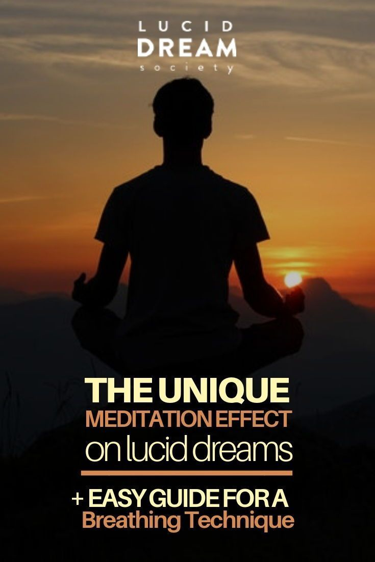 Unique Meditation Effect On Lucid Dreams & Guide | Lucid Dreaming