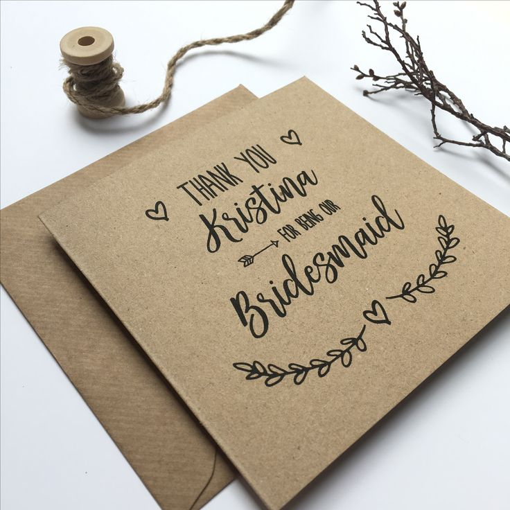 Thank you Bridesmaid! Rustic wedding party thank you cards for your Bridesmaids, Best Man, Usher and all the other important people there on your big day! Printed on kraft card.