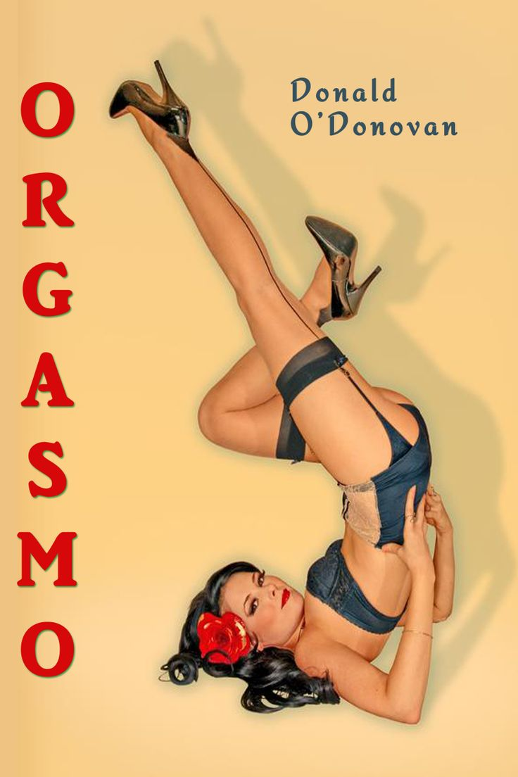 ORGASMO by Donald O'Donovan. http://www.open-bks.com/library/moderns/orgasmo/about.html