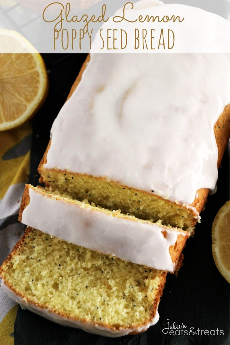 Glazed Lemon Poppy Seed Bread ~ Quick & Easy Lemon Bread with Poppy Seeds! Topped off with a Delicious Lemon Glaze! on MyRecipeMagic.com