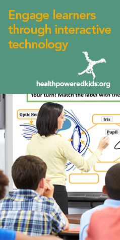 "Engage your classroom in the health conversation with interactive lessons for your Promethean or SMART Board. Check the materials section on each lesson to see if it's available. The ""Eye Protection"" lesson is just one of many that you can use with classroom technology. http://www.healthpoweredkids.org/interactive-lessons/"