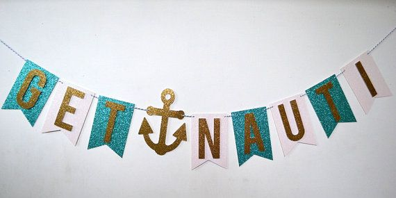Get Nauti Nautical Bachelorette Party/Bridal by PopFizzHooray