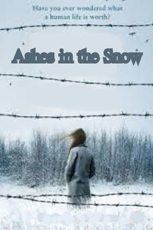 Ashes in the Snow (2017) Full Movie Streaming HD