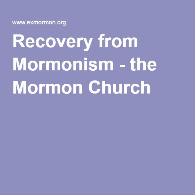 ExMormon.org/ Recovery from Mormonism - the Mormon Church