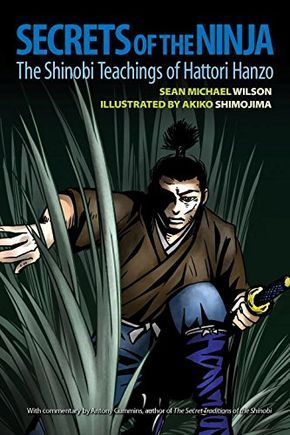Secrets of the Ninja: The Shinobi Teachings of Hattori Hanzo by Sean Michael Wilson http://www.amazon.com/dp/1583948643/ref=cm_sw_r_pi_dp_yD4Aub01B8DDF