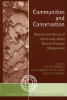 Communities and conservation : histories and politics of community-based natural resource management /  Año: 2005    Libro-e