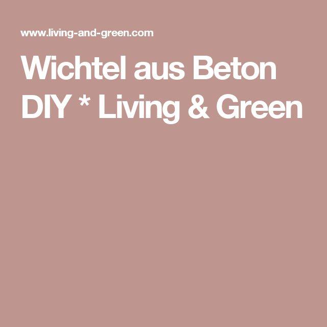 Wichtel aus Beton DIY * Living & Green