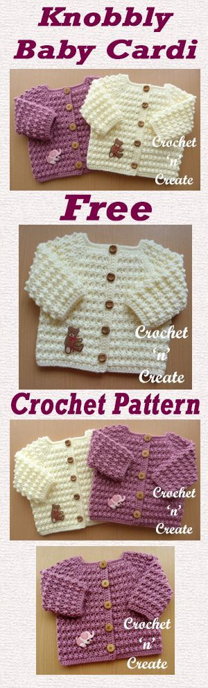 Free baby crochet pattern for knobbly baby cardi. made in a textured stitch on a 4.50mm hook.