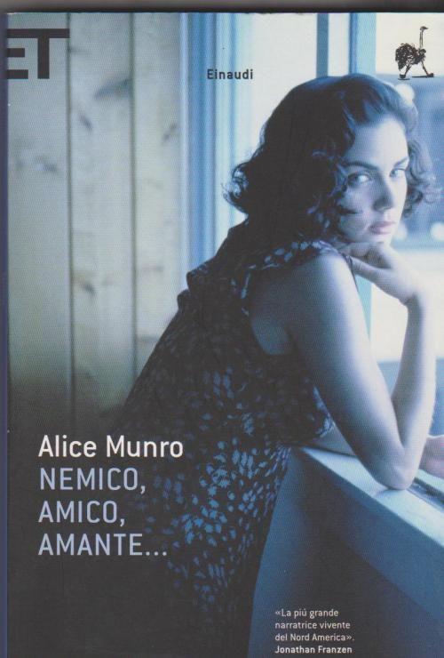 NEMICO, AMICO, AMANTE...| Alice Munro | Recensione