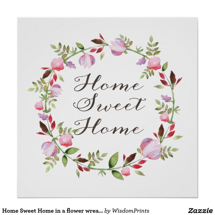Home Sweet Home in a flower wreath calligraphy Poster