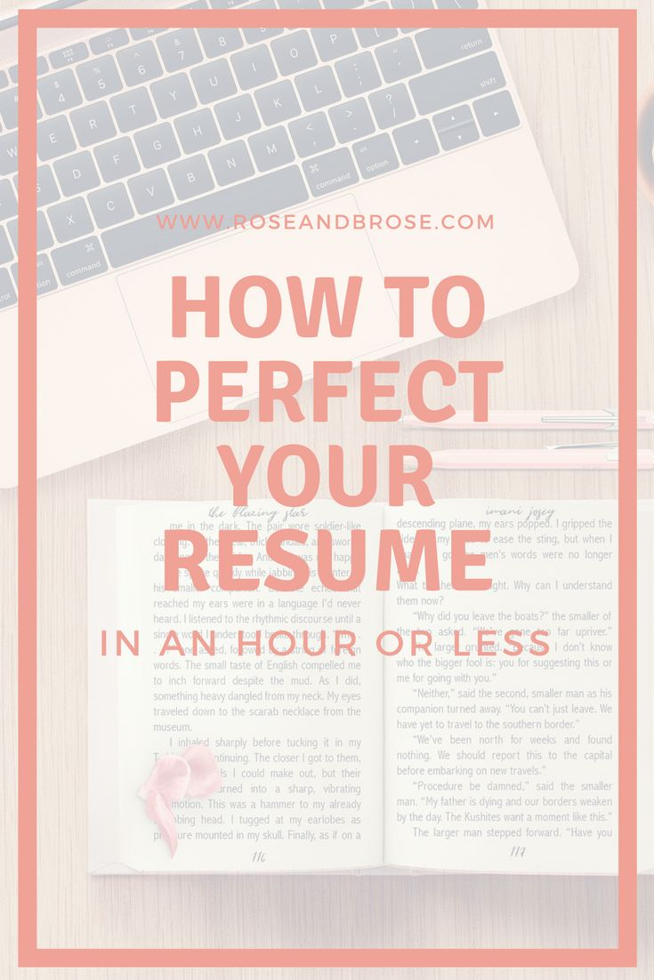 perfect your resume in an hour or less with these 7 tips and tricks resumes - Perfect Your Resume