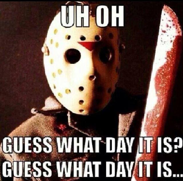 Ha! Friday the 13th Humor