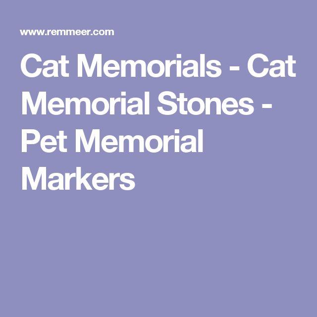Cat Memorials - Cat Memorial Stones - Pet Memorial Markers