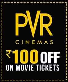 Mydala PVR 100 Off Offer July : PVR Cinemas Rs 100 OFF on movie tickets Rs.19 - Best Online Offer