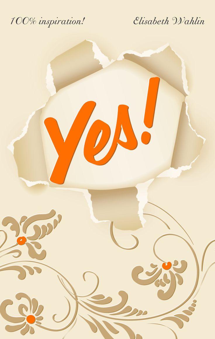 Elisabeth Wahlin släpper bok som väcker lusten att våga Författaren och föreläsaren Elisabeth Wahlins nya bok Yes! 100% inspiration är både uppmuntrande och reflekterande, men utan pekpinnar. 10 personliga berättelser om mod, vägval, glädje och drömmar, som alla är baserade på sanna historier. Boken ges ut på Elisabeths egna förlag InspireraMera. http://www.mynewsdesk.com/se/pressreleases/elisabeth-wahlin-slaepper-bok-som-vaecker-lusten-att-vaaga-1008440