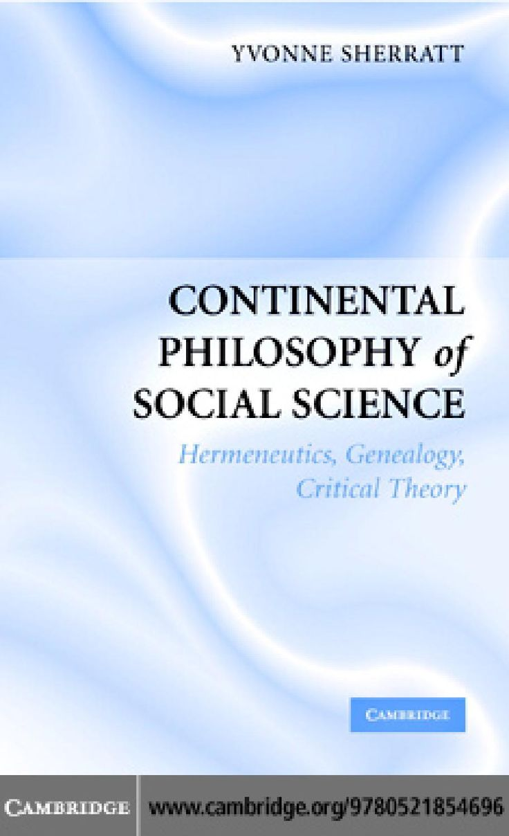 Continental Philosophy of Social Science/ Issuu
