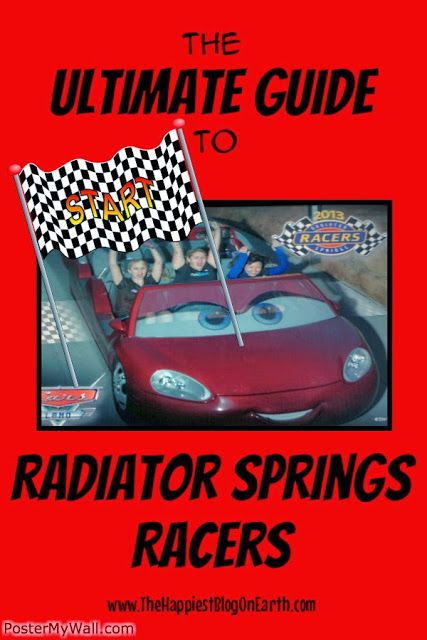 The Happiest Blog on Earth: The Ultimate Guide to Radiator Springs Racers