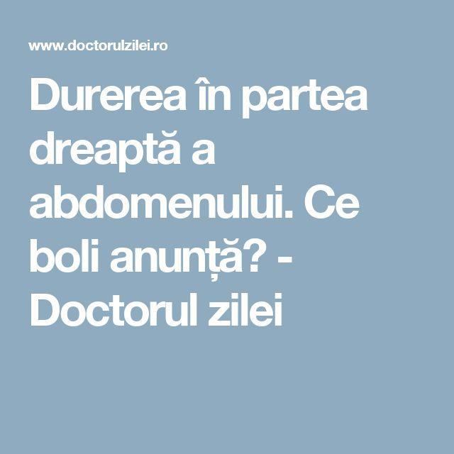 Durerea în partea dreaptă a abdomenului. Ce boli anunță? - Doctorul zilei