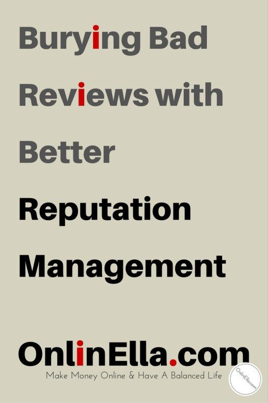 Burying Bad Reviews with Better Reputation Management