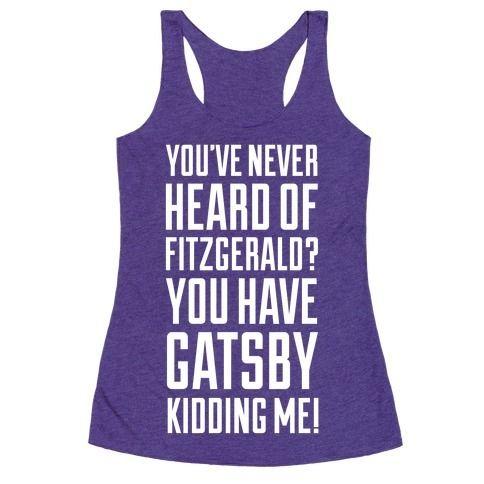 Never+Heard+of+Fitzgerald?+You've+Gatsby+Kidding+Me!
