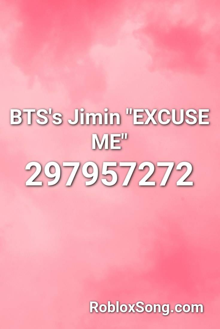 Bts S Jimin Excuse Me Roblox Id Roblox Music Codes In 2020