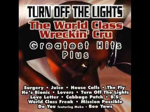 Turn off the lights - World Class Wrecking Crew
