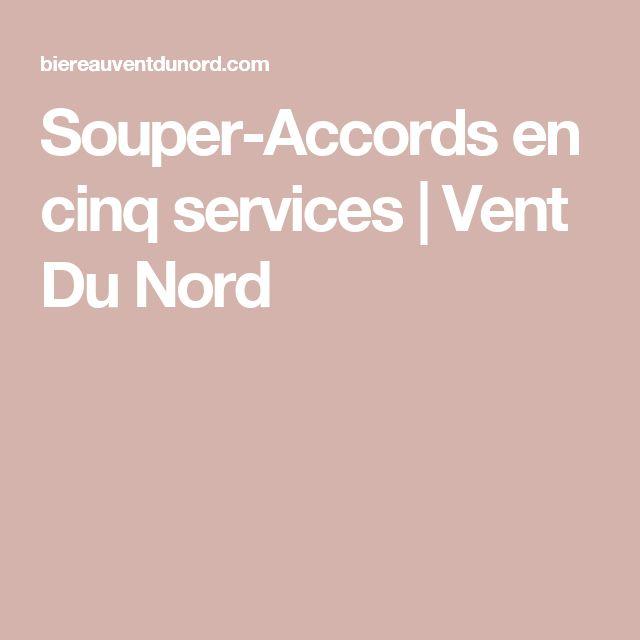 Souper-Accords en cinq services | Vent Du Nord