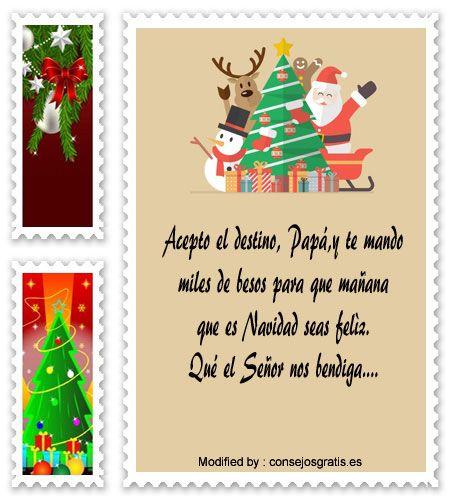 frases para enviar en Navidad a amigos,frases de Navidad para mi novio:  http://www.consejosgratis.es/saludos-de-navidad-para-mi-papa/