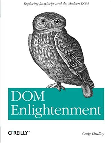 25 best programming books images on pinterest computer science dom enlightenment exploring javascript and the modern dom cody lindley 9781449342845 amazon fandeluxe Images