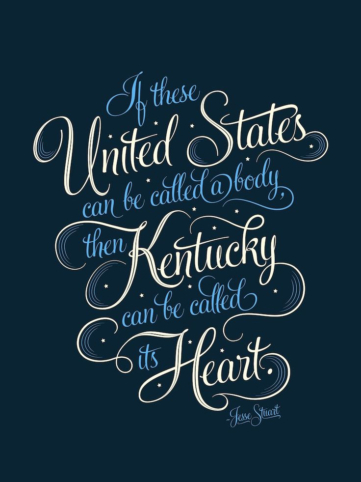 """If these United States can be called a body, then Kentucky can be called its heart."" - Jesse Stuart print by Bryan Patrick Todd"